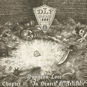 V/A - Dungeon Lore - Chapter II: In Search Of Artifact [Compilation] (2015)