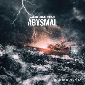 Угасание & Xerxes The Dark - Abysmal (2018)