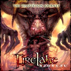 Firelake - The Temptation Journey (2005)