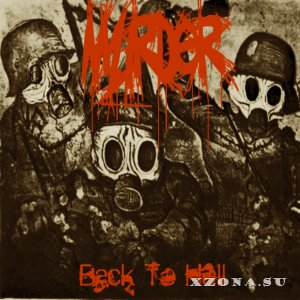 Murder - Back To Hell (2008)