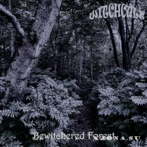 Witchcult - Bewitched Forest (2018)