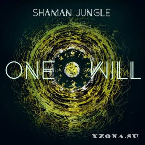 Shaman Jungle - One Will (2018)
