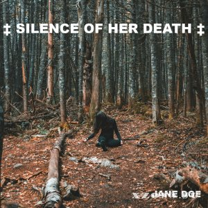 Silence Of Her Death - Jane Doe (2018)