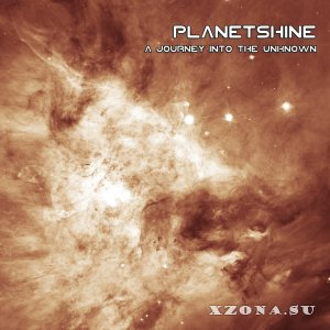 Planetshine - A Journey Into The Unknown (2019)