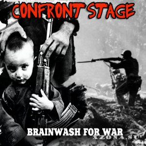 Confront Stage - Brainwash for war (single) (2019)