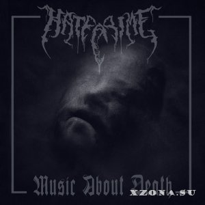 HateCrime - Music About Death (2019)