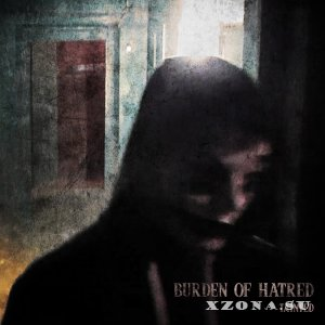 Burden Of Hatred - Tainted (Single) (2019)