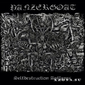 Panzergoat - Selfdestruction Anthems (2020)