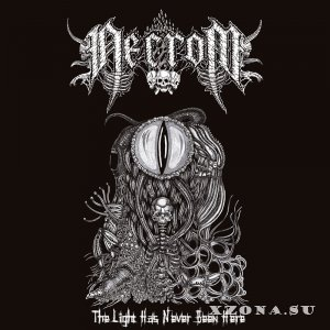Necrom - The Light Has Never Been Here (EP) (2019)