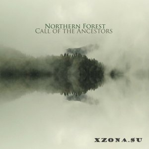 Northern Forest - Call Of The Ancestors (2020)