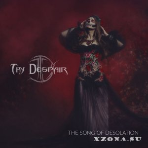Thy Despair - The Song of Desolation (2020)