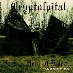 Cryptospital - Half An Hour Of Despair (EP) (2020)