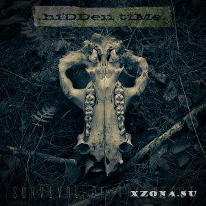 .hiDDen tiMe. - Survival Of The Beast (2020)