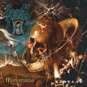 Bestial Invasion - Monomania (2019)