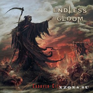 Endless Gloom - Cadaver City (2020)