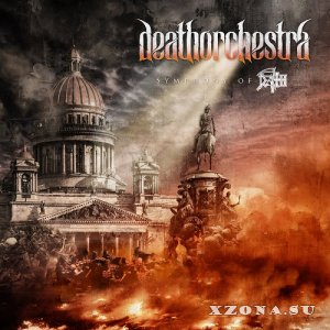 DeathOrchestra - Symphony Of Death (2020)