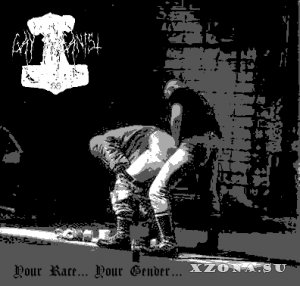 Gay Paganist 88 - Your Race... Your Gender... (Demo) (2014)